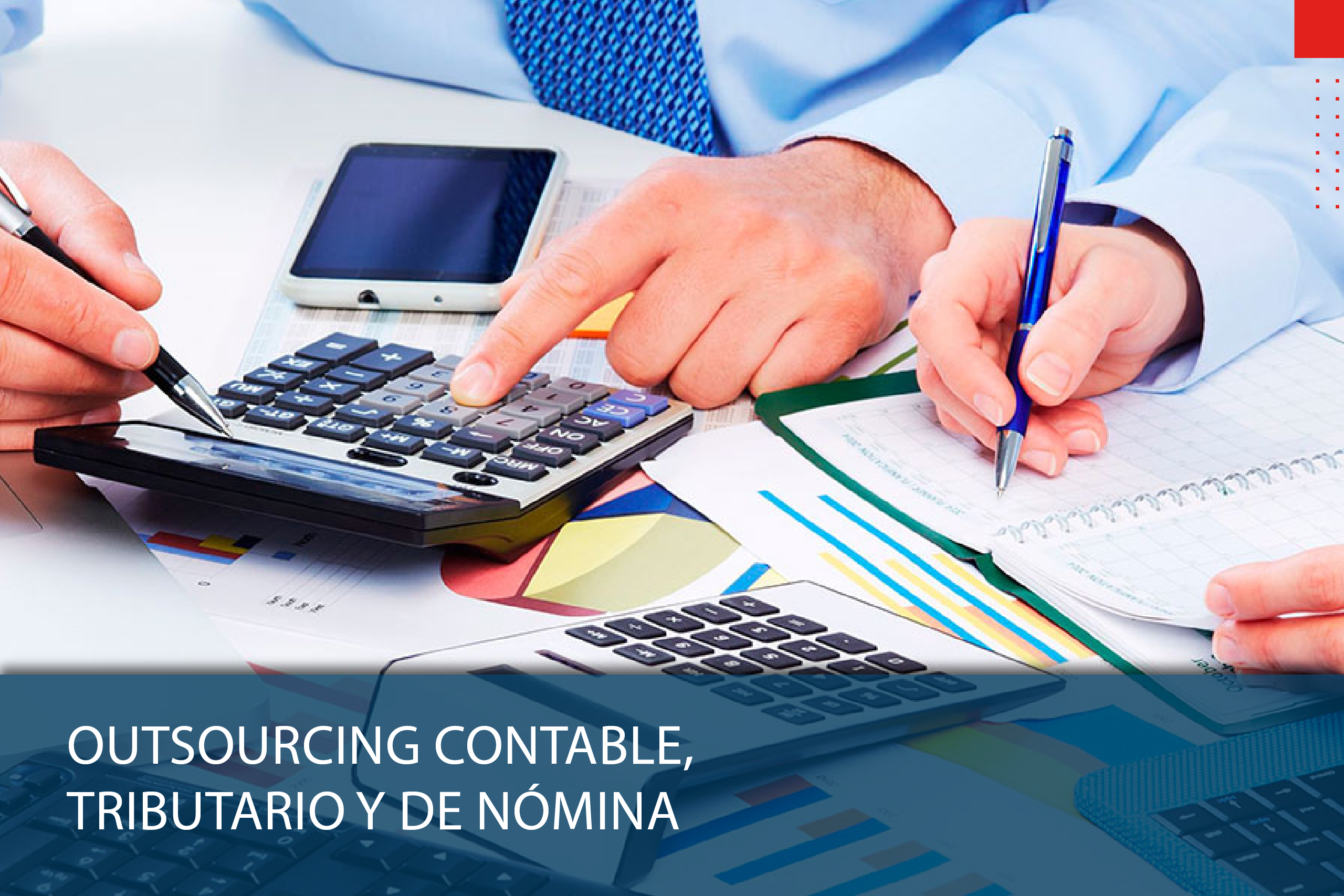 Outsourcing contable, tributario y de nómina